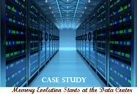 The Memory Evolution Starts at the Data Center