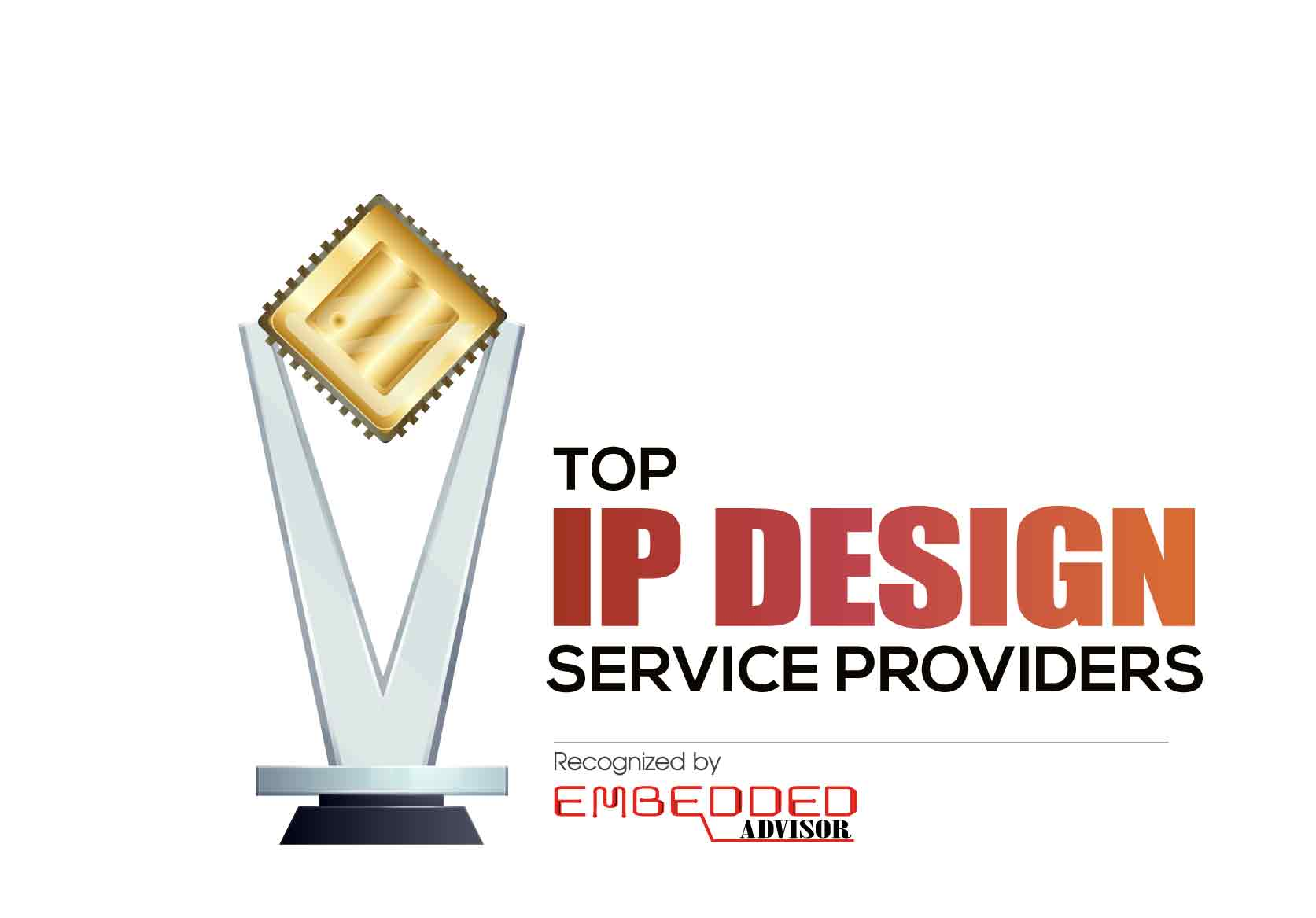 Top 10 IP Design Service Companies - 2020