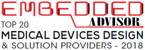 Top 20 Medical Devices Design and Solution Companies - 2018