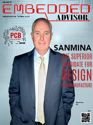 Sanmina: The Superior Candidate For Design And Manufacture