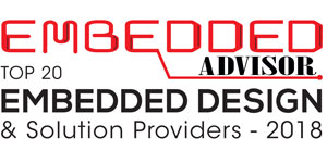 Top 20 Embedded Design & Solution Providers - 2018